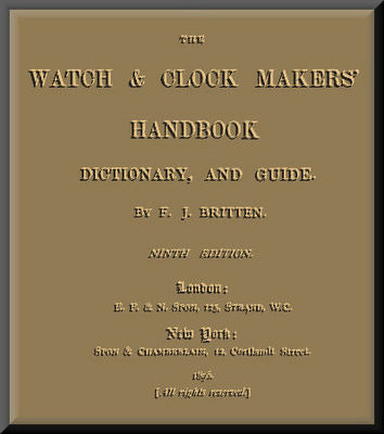 Product picture The Watch & Clock Makers Dictionary, and guide  469 pages