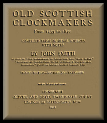 Product picture CLOCKMAKERS  OLD SCOTTISH CLOCKMAKERS book 516 pages