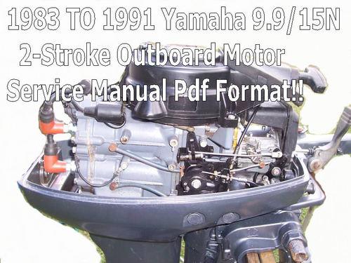 Yamaha 9 9 15n outboard 2 stroke service manual service for Boat motor repair manuals